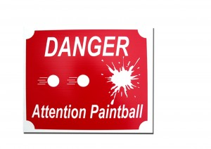 Pannel Danger Attention Paintball
